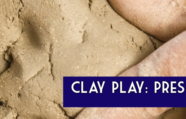 Clay Play: Preschool
