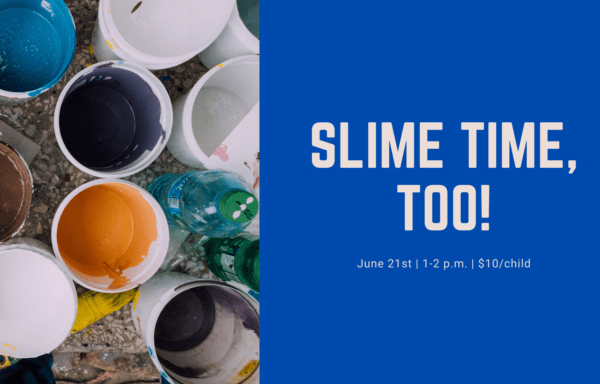 Slime Time, Too!